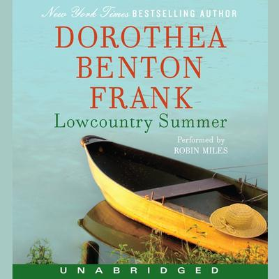 Lowcountry Summer: A Plantation Novel Audiobook, by Dorothea Benton Frank