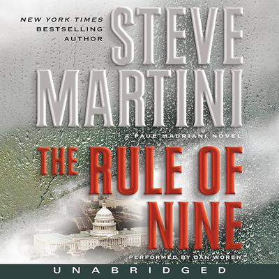 The Rule of Nine: A Paul Madriani Novel Audiobook, by Steve Martini