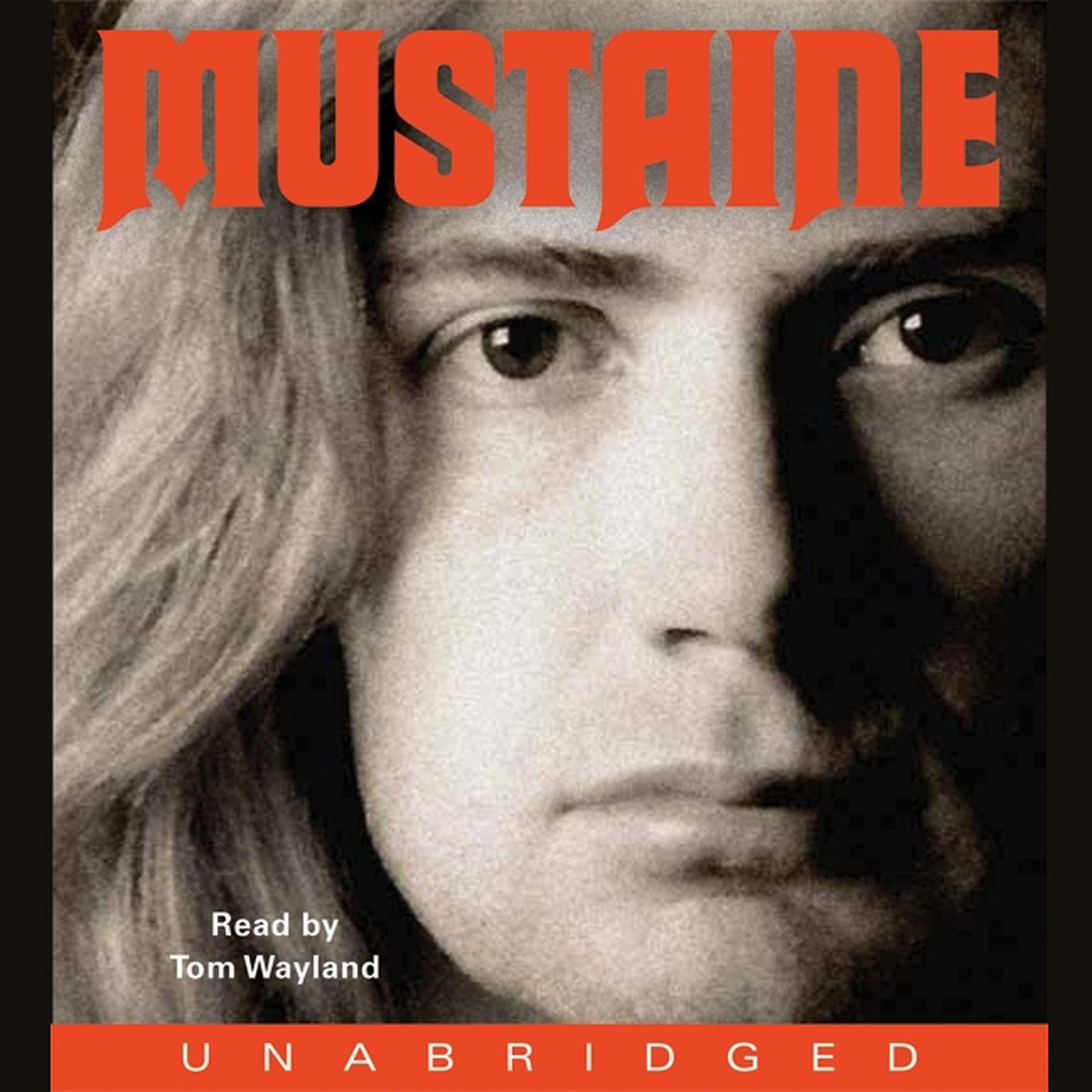 Printable Mustaine: A Heavy Metal Memoir Audiobook Cover Art