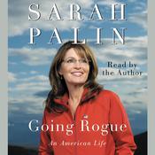 Going Rogue: An American Life Audiobook, by Sarah Palin