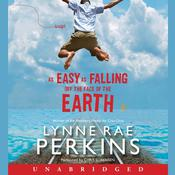 As Easy as Falling Off the Face of the Earth Audiobook, by Lynne Rae Perkins