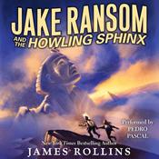 Jake Ransom and the Howling Sphinx, by James Rollins