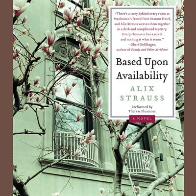 Based Upon Availability: A Novel Audiobook, by Alix Strauss