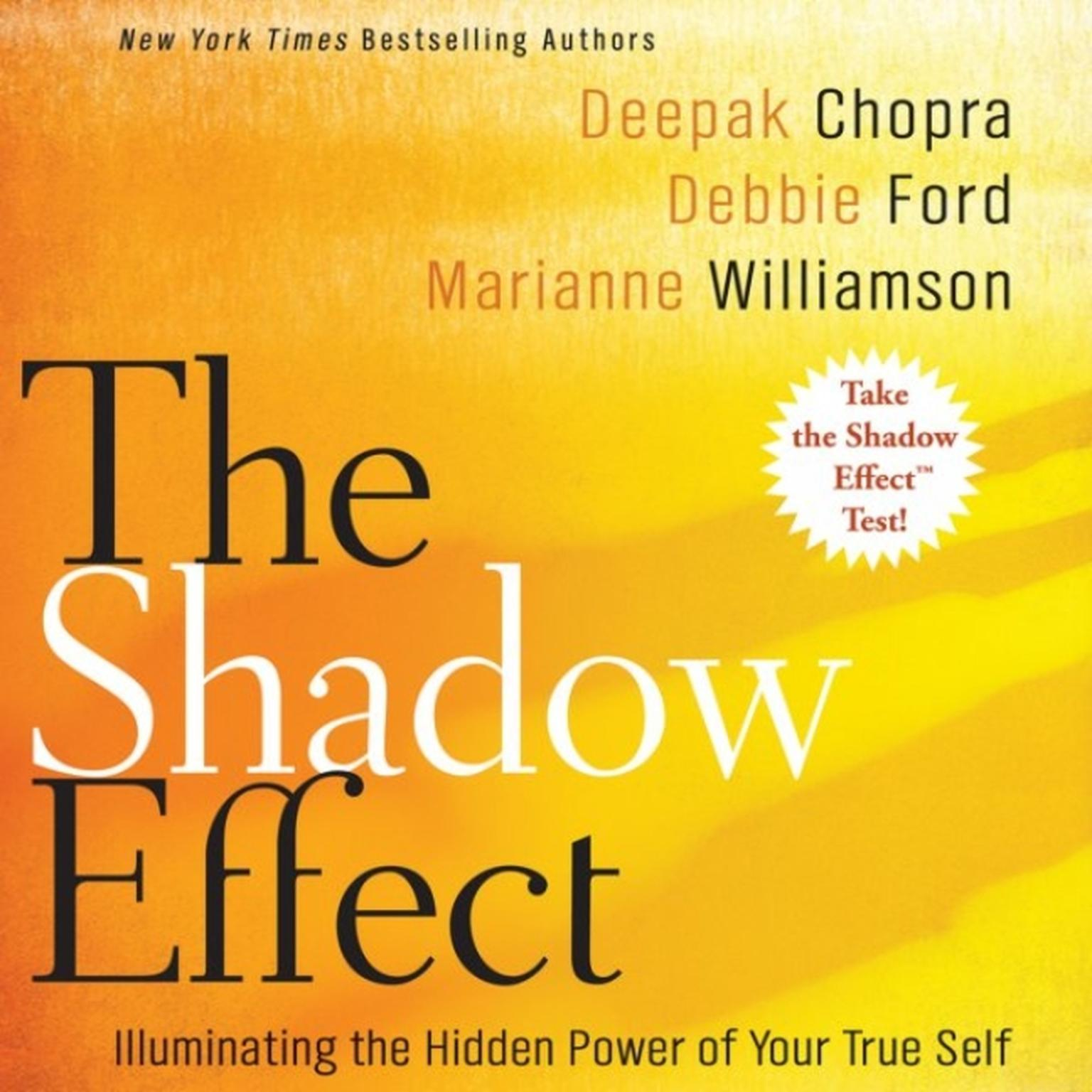 Printable The Shadow Effect: Illuminating the Hidden Power of Your True Self Audiobook Cover Art