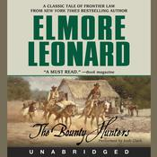 The Bounty Hunters Audiobook, by Elmore Leonard