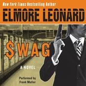 Swag, by Elmore Leonard
