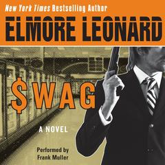Swag Audiobook, by Elmore Leonard