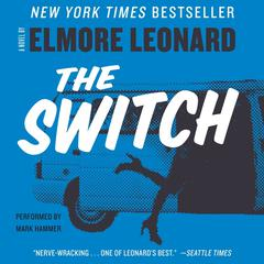 The Switch Audiobook, by Elmore Leonard