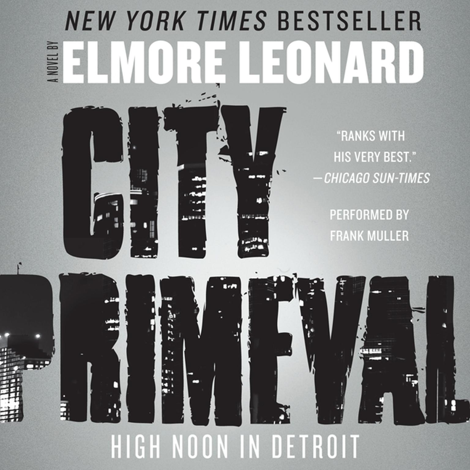 Printable City Primeval: High Noon in Detroit Audiobook Cover Art