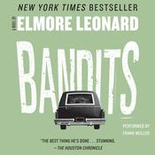 Bandits Audiobook, by Elmore Leonard