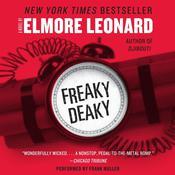 Freaky Deaky Audiobook, by Elmore Leonard