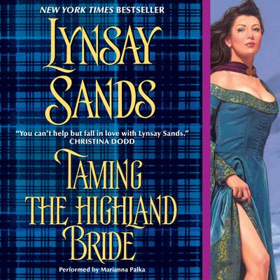 Taming the Highland Bride Audiobook, by Lynsay Sands