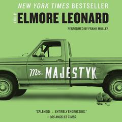 Mr. Majestyk Audiobook, by Elmore Leonard