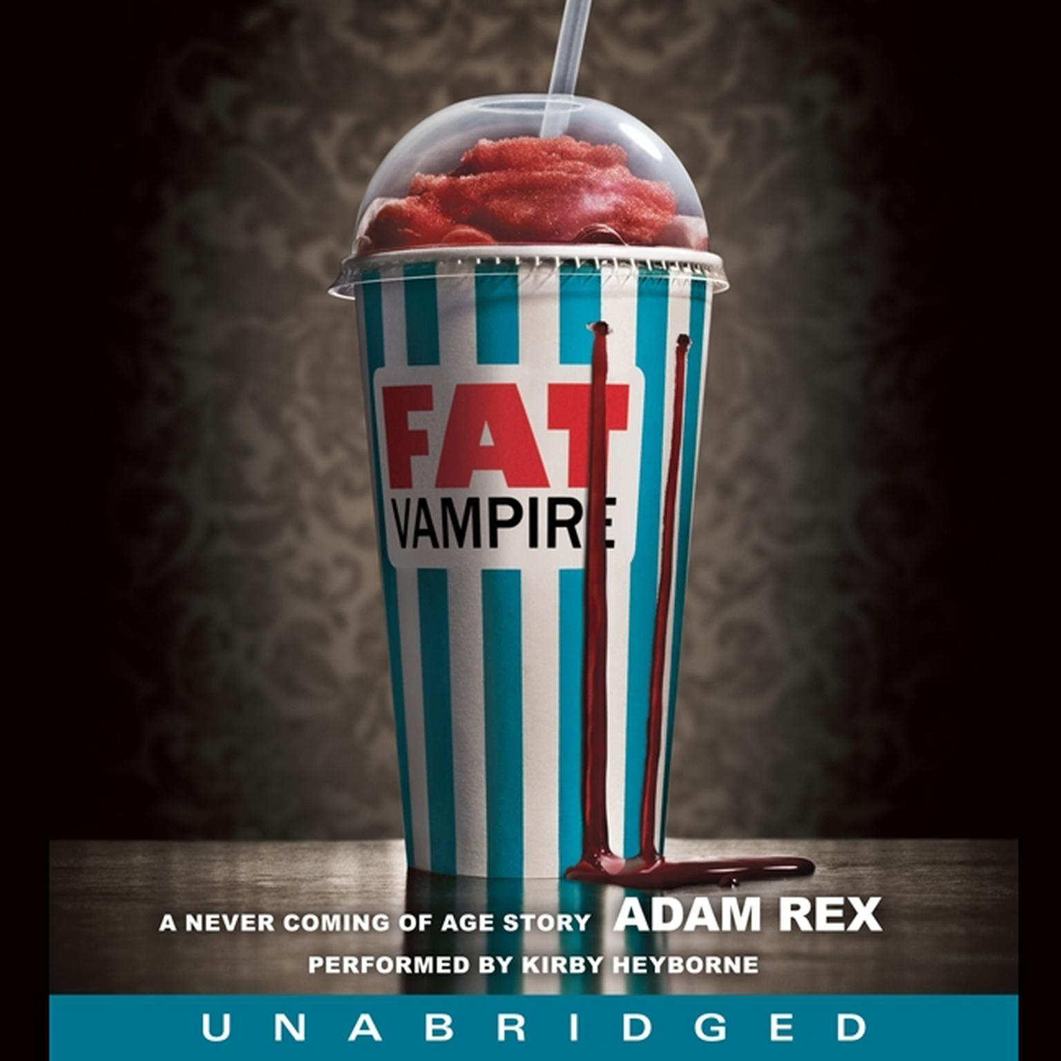 Printable Fat Vampire: A Never Coming of Age Story Audiobook Cover Art