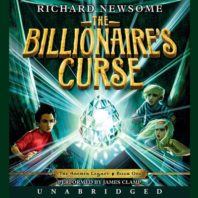 The Billionaires Curse Audiobook, by Richard Newsome