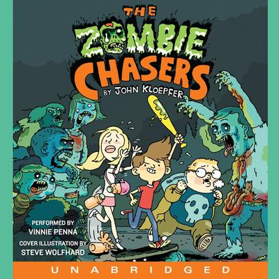 The Zombie Chasers Audiobook, by John Kloepfer