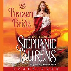 The Brazen Bride Audiobook, by Stephanie Laurens