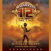 The Magnificent 12: The Call Audiobook, by Michael Grant