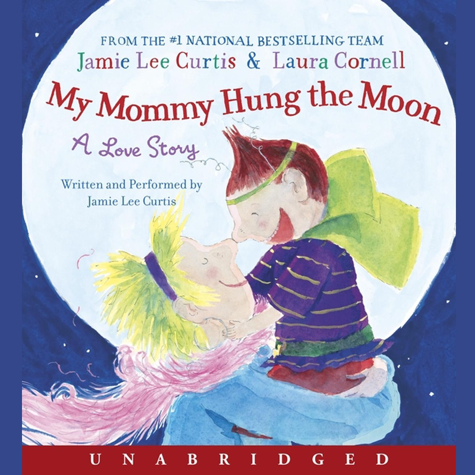 Printable My Mommy Hung the Moon: A Love Story Audiobook Cover Art
