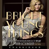 Bright Young Things, by Anna Godbersen