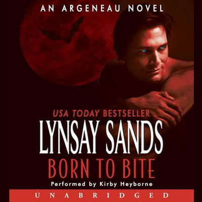 Born to Bite: An Argeneau Novel Audiobook, by Lynsay Sands