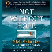 Not Without Hope Audiobook, by Nick Schuyler, Jeré Longman