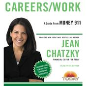 Money 911: Careers/Work Audiobook, by Jean Chatzky
