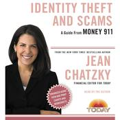 Money 911: Identity Theft and Scams, by Jean Chatzky