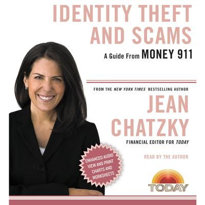 Money 911: Identity Theft and Scams Audiobook, by Jean Chatzky