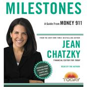 Money 911: Milestones, by Jean Chatzky
