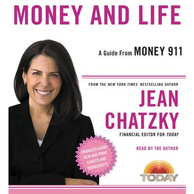 Money 911: Money and Life Audiobook, by Jean Chatzky