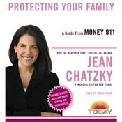 Money 911: Protecting Your Family, by Jean Chatzky