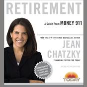 Money 911: Retirement, by Jean Chatzky