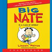 Big Nate: In a Class by Himself Audiobook, by Lincoln Peirce