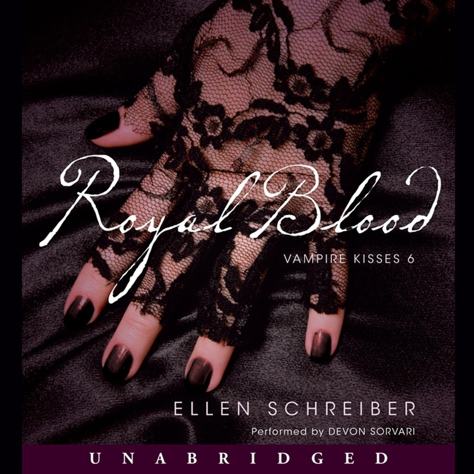 Printable Vampire Kisses 6: Royal Blood: A Vampire Kisses Novel Audiobook Cover Art