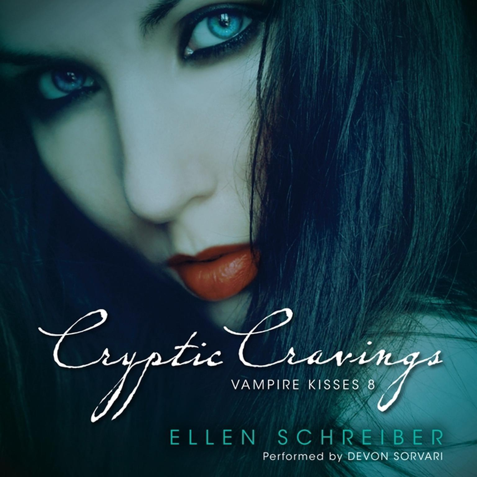 Printable Cryptic Cravings: Vampire Kisses 8 Audiobook Cover Art