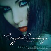 Cryptic Cravings: Vampire Kisses 8, by Ellen Schreiber