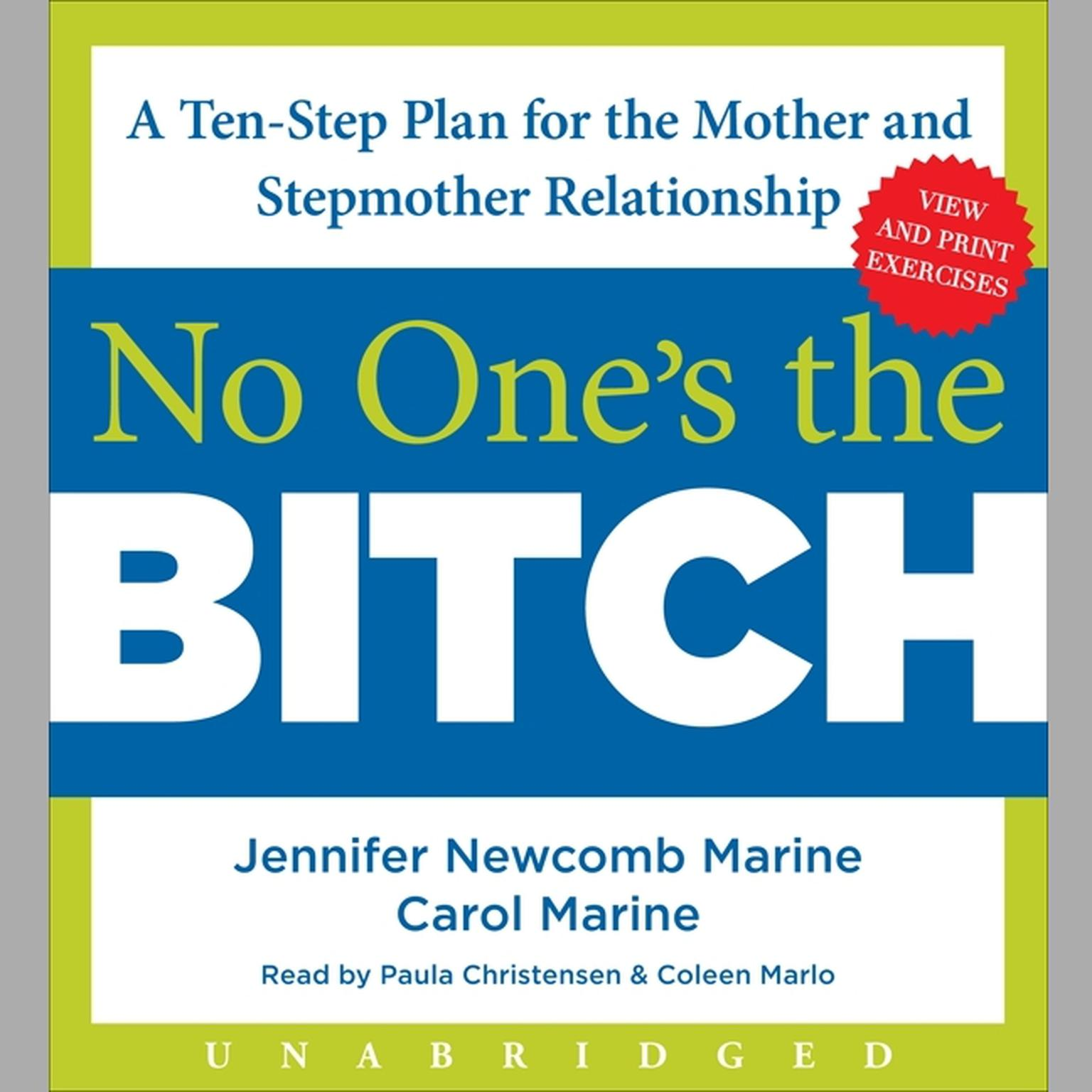 Printable No One's the Bitch: A Ten-Step Plan for the Mother and Stepmother Relationship Audiobook Cover Art