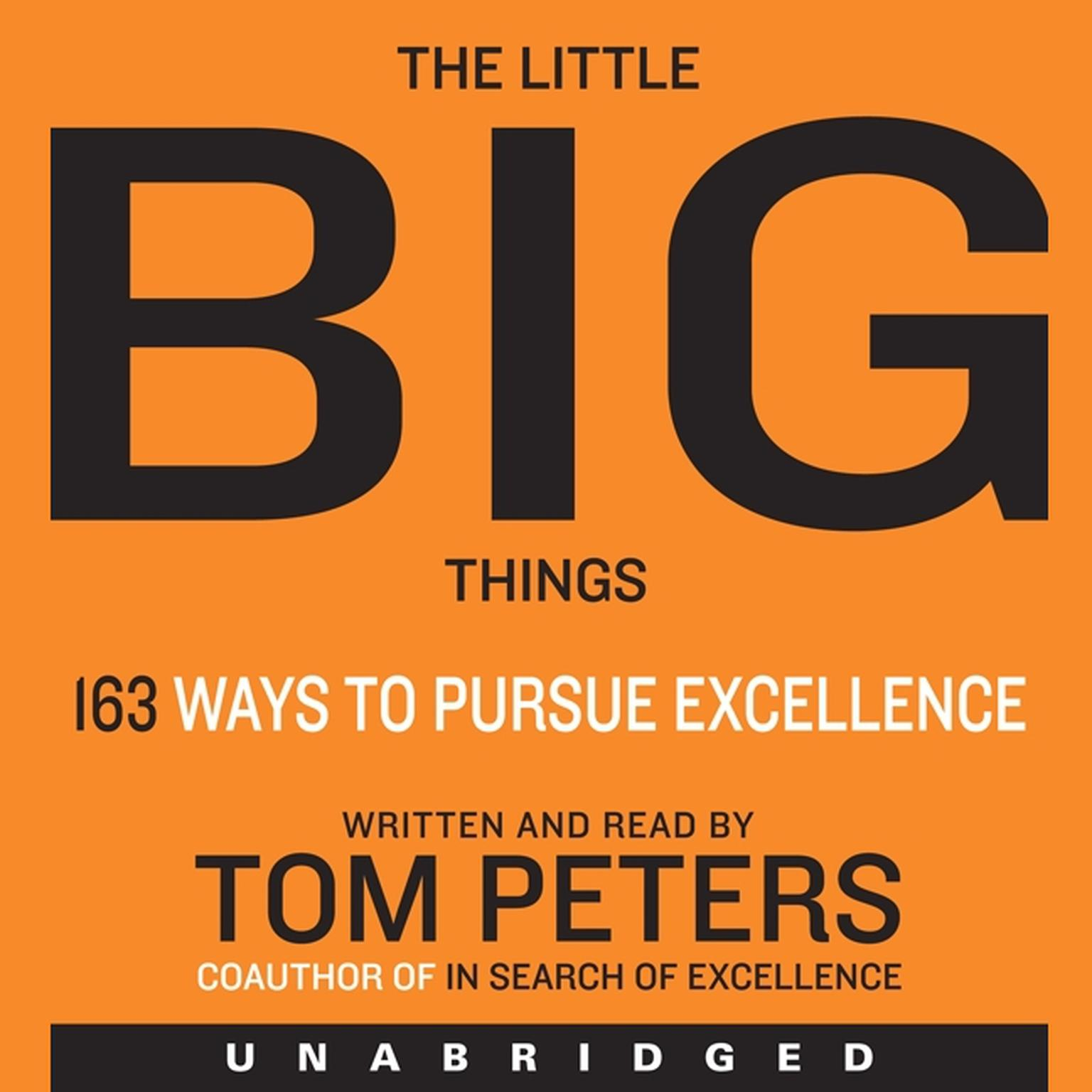 Printable The Little Big Things: 163 Ways to Pursue EXCELLENCE Audiobook Cover Art
