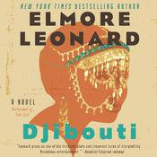Djibouti: A Novel Audiobook, by Elmore Leonard