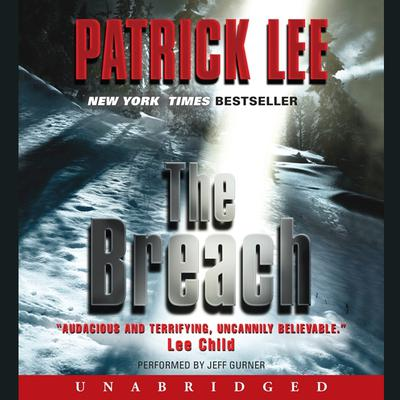The Breach Audiobook, by Patrick Lee