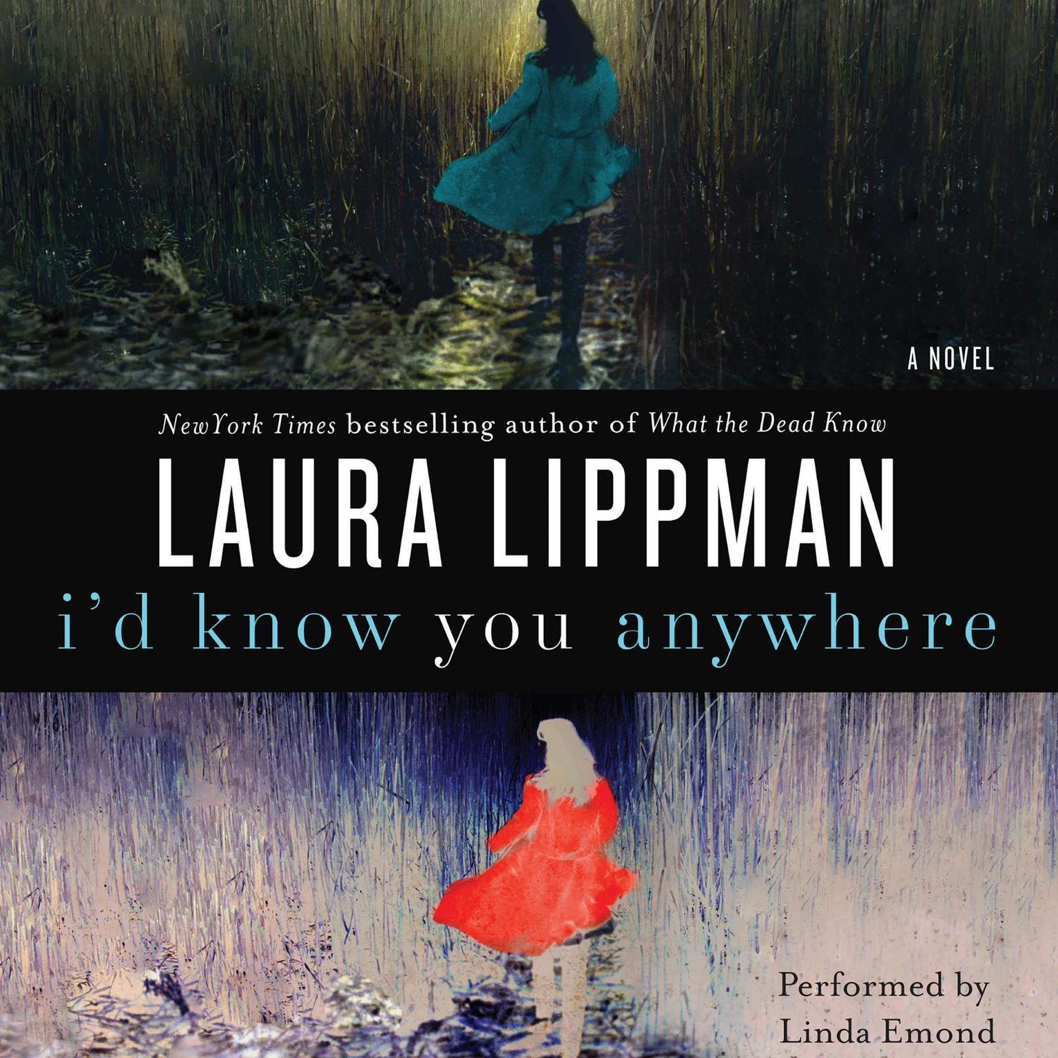 Printable I'd Know You Anywhere: A Novel Audiobook Cover Art