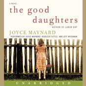 The Good Daughters: A Novel Audiobook, by Joyce Maynard