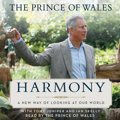 Harmony: A New Way of Looking at Our World Audiobook, by Charles