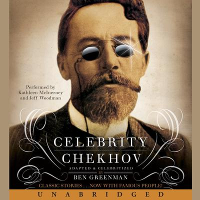 Celebrity Chekhov Audiobook, by Ben Greenman
