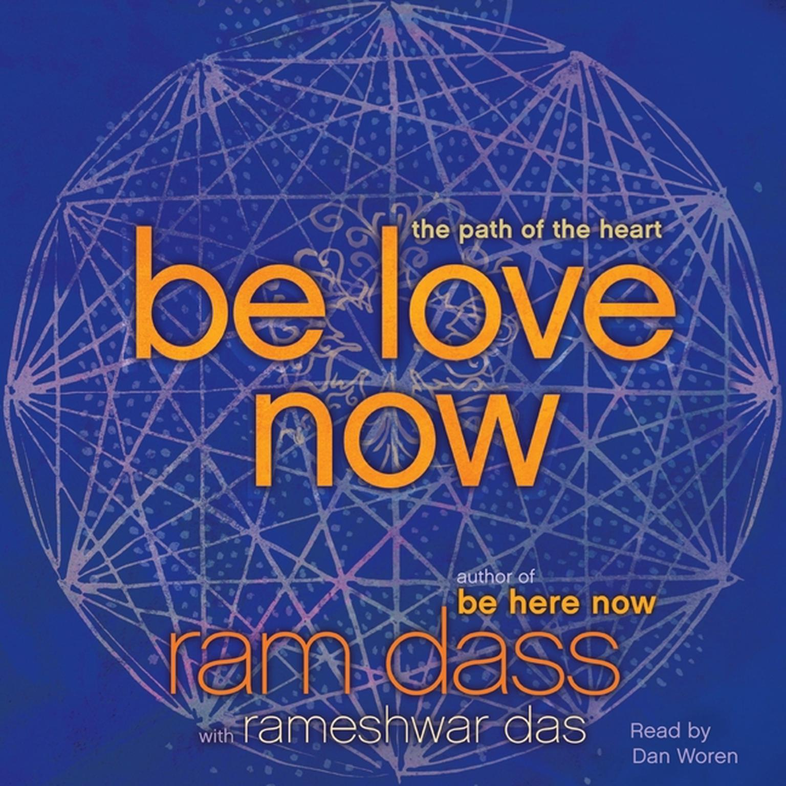 Printable Be Love Now: The Path of the Heart Audiobook Cover Art