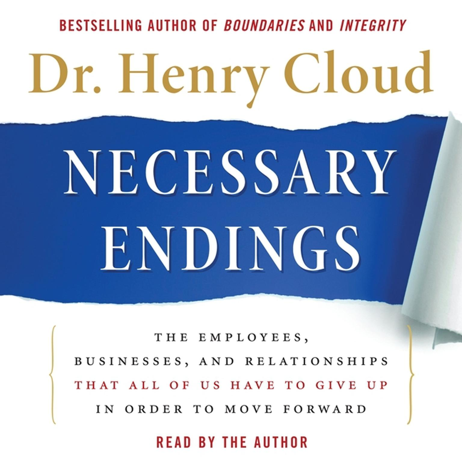 Printable Necessary Endings: The Employees, Businesses, and Relationships That All of Us Have to Give Up in Order to Move Forward Audiobook Cover Art