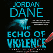 The Echo of Violence, by Jordan Dane