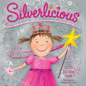Silverlicious Audiobook, by Victoria Kann