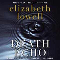 Death Echo Audiobook, by Elizabeth Lowell